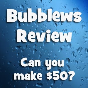 Bubblews Review  – DONE!